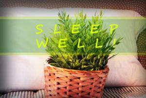 Sleep well - Getting rid of Sleeping problems